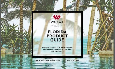 "Wausau publishes new ""Florida Product Guide: Window and Curtainwall Systems Engineered for Protection and Sustainability"""