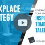 Margulies Perruzzi Architects Releases Video Series on Designing for Successful Work Environments