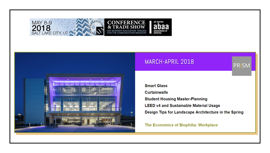 Education facility design, curtainwalls, dynamic glass and biophilic design in March-April PRISM