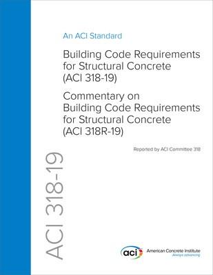 ACI 318-19 Building Code Requirements for Structural Concrete
