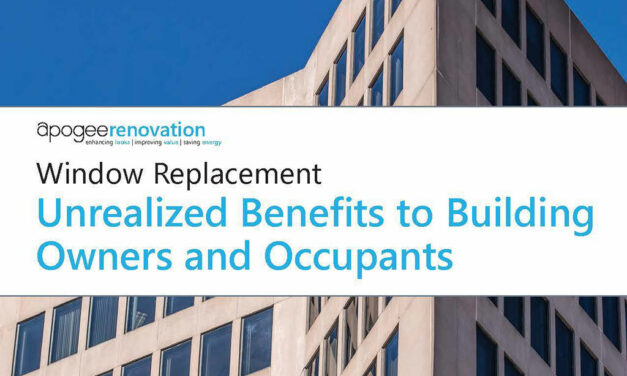 "Apogee publishes updated whitepaper, ""Window Replacement: Unrealized Benefits to Building Owners"""