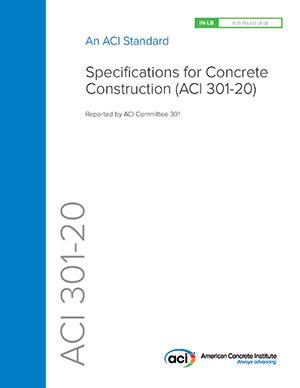 ACI 301-20, Specifications for Concrete Construction