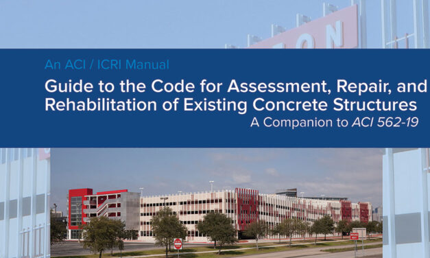 """ACI and ICRI publish new """"Guide to the Code for Assessment, Repair, and Rehabilitation of Existing Concrete Structures"""""""