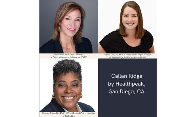 Accomplished women from BNBuilders, FPBA, and PMA lead Healthpeak's Callan Ridge project